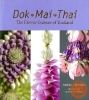 Dok Mai Thai : the flower culture of Thailand
